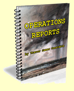 Operations Reports by Trevor James Constable